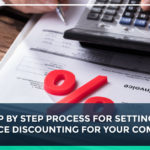 STEP BY STEP PROCESS FOR SETTING UP INVOICE DISCOUNTING FOR YOUR COMPANY