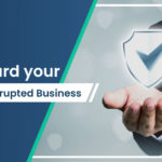 6 TIPS ON SAFEGUARDING YOUR COVID-19 DISRUPTED SMALL BUSINESS