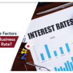 FACTORS THAT DECIDE BUSINESS LOAN INTEREST RATE
