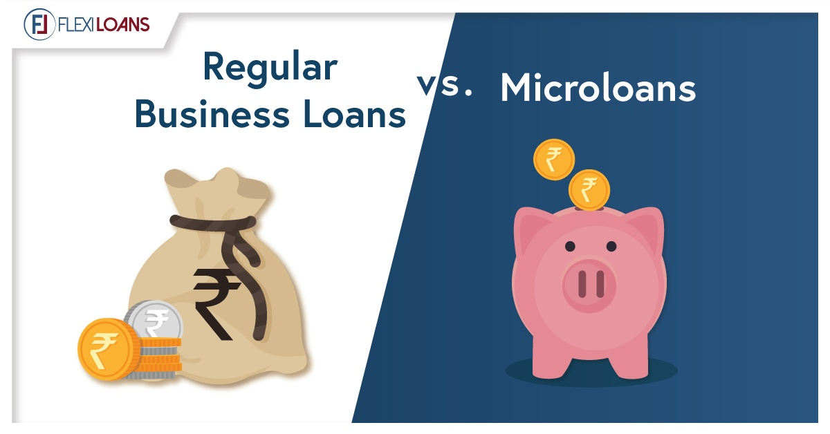 REGULAR BUSINESS LOANS VS MICROLOANS