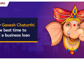 WHY GANESH CHATURTHI IS THE BEST TIME TO AVAIL A BUSINESS LOAN