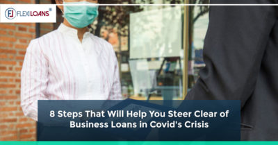 8 Steps That Will Help You to Get Business Loans in COVID-19's Crisis