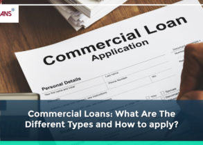 Commercial Loans: What are the Different Types and How to apply?