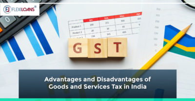 Advantages and Disadvantages of Goods and Services Tax in India