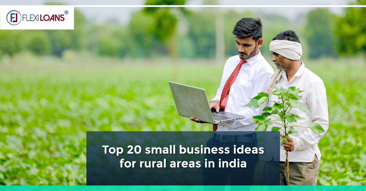 Top 20 Small Business Ideas for Rural Areas in India