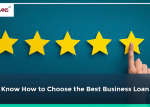 Know How to Choose the Best Business Loan