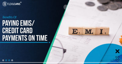 Benefits of Paying EMIs/Credit Card Payments on Time