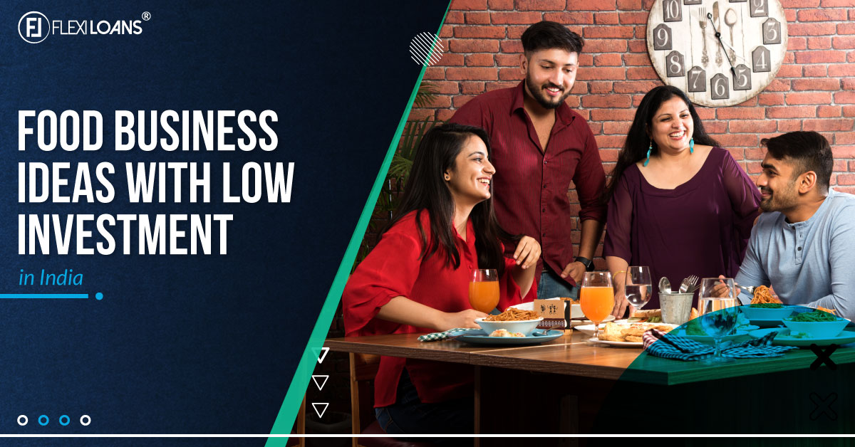 Food Business Ideas With Low Investment In India