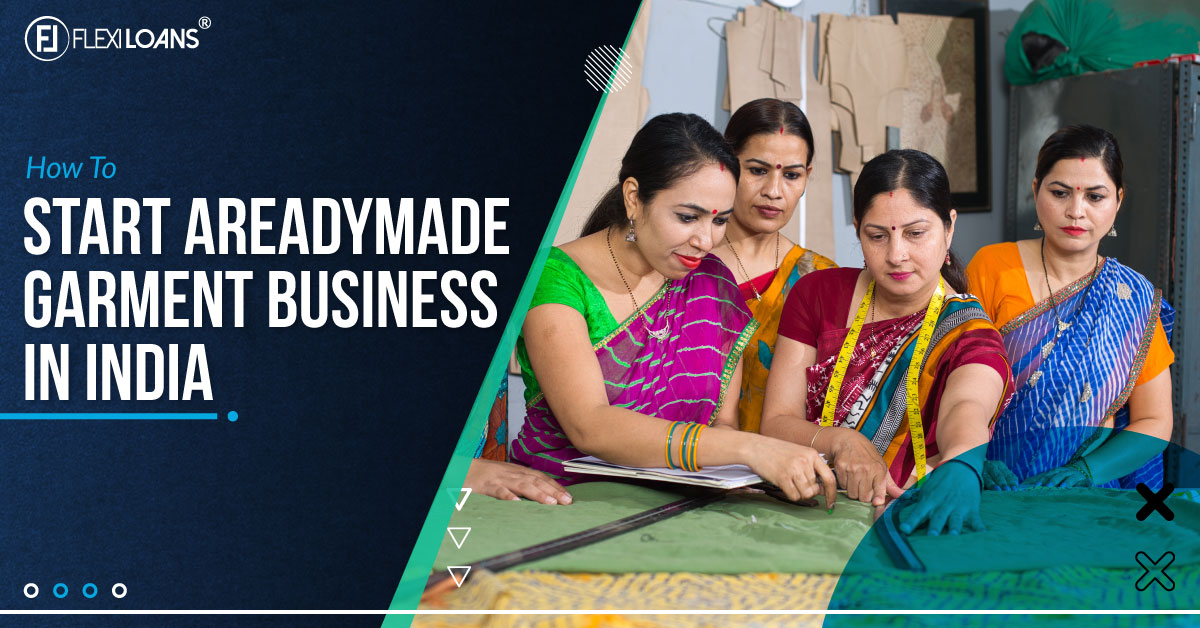 How to Start a Readymade Garment Business in India
